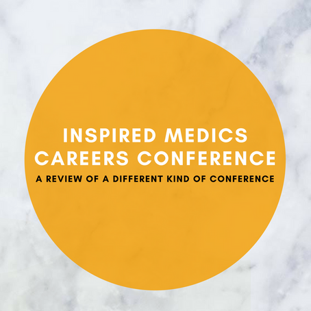 Inspired Medics Careers Conference | A Review of A Different Kind of Conference