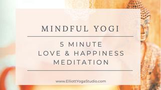 5min Love & Happiness Meditation