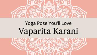 A posture you'll love - Viparita Karani