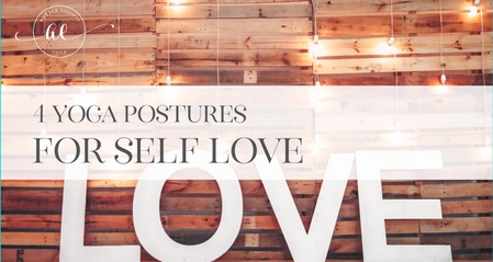 4 Yoga Postures For Self Love
