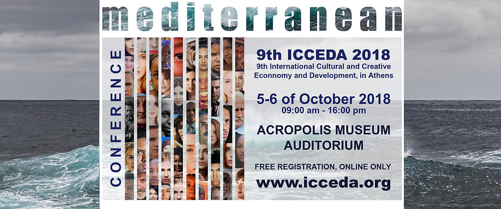 """We are very pleased to announce our participation at the 9th International Cultural and Creative Economy and Development (ICCEDA) Congress in Athens. Our presentation will be focused on """"Civilization, citizenship and the Mediterranean""""... we are looking forward to meet you there ! 9th International Cultural and Creative Economy and Development"""