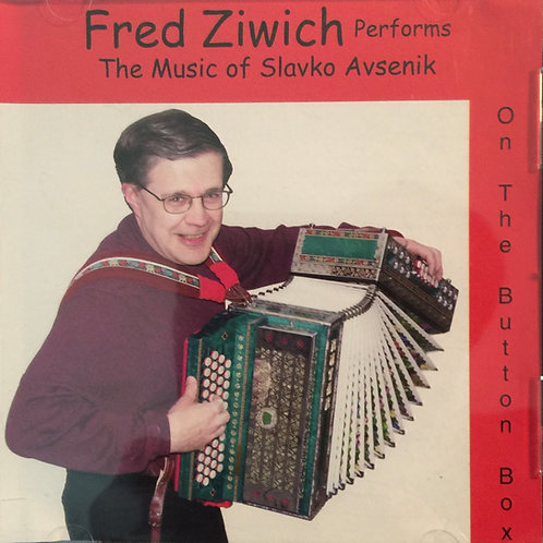 CD: Fred Ziwich performs the Music of Skavko Avsenik