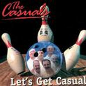 "The Casuals: ""Let's Get Casual"" CD"