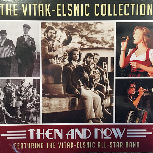 The Vitak Elsnic Collection, Then & Now CD