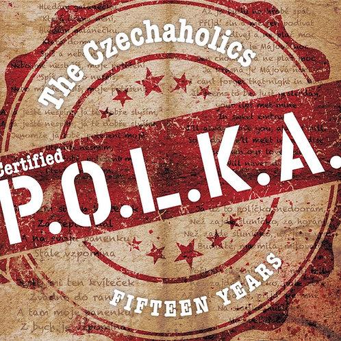 Czechaholics CD: Certified Polka (2017)