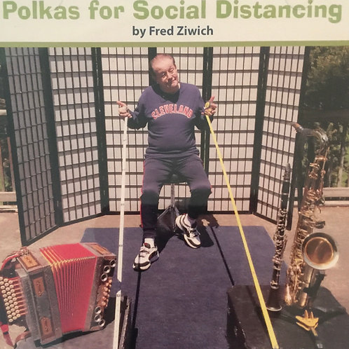 CD: Fred Ziwich: Polkas for Social Distancing
