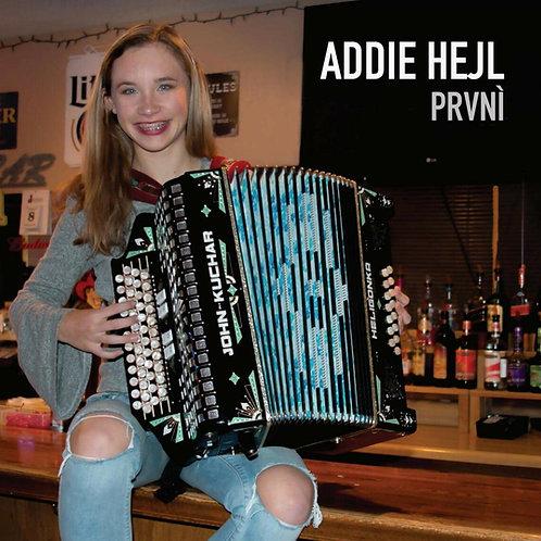 Addie Hejl - Prvni