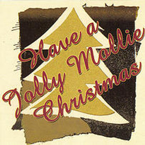 Have a Jolly Mollie Christmas CD, 2001