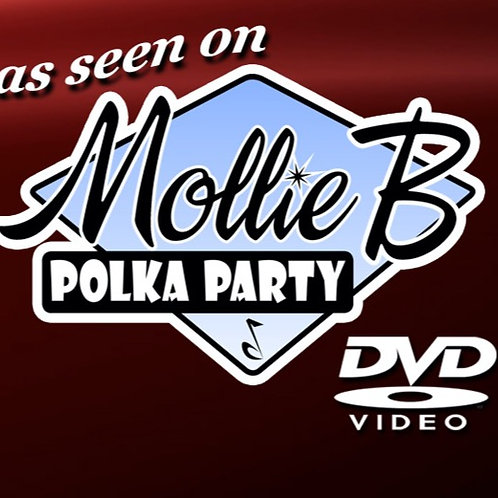 The ultimate DVD/CD set: Mollie B Polka Party (5 discs)