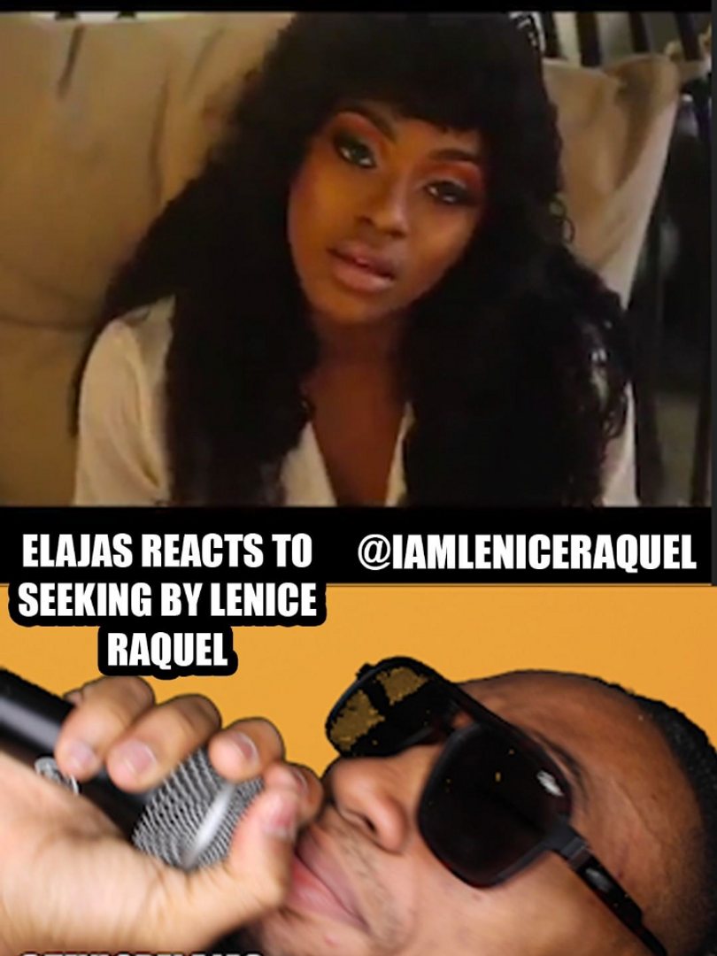 Elajas Reacts to Seeking by Lenice Raquel