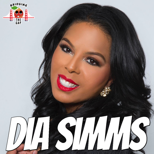 Bridging the Gap with Dia Simms- What is