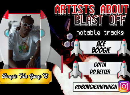 Artist About to Blast Off: Bongie Tha Yung'N