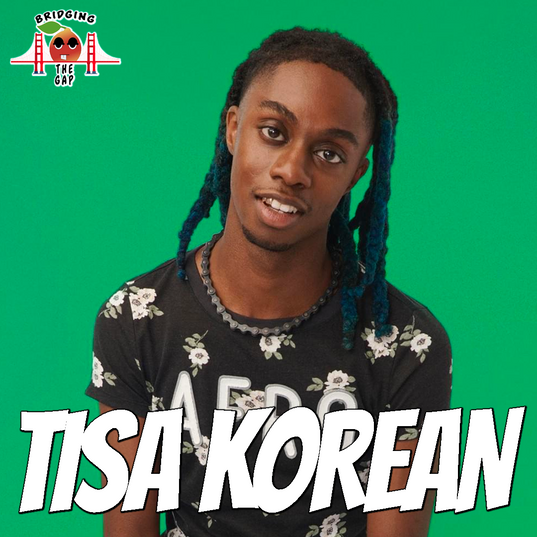 Bridging the Gap with Tisa Korean- How M