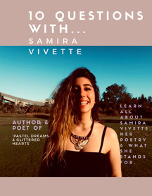 10 Questions With Samira Vivette