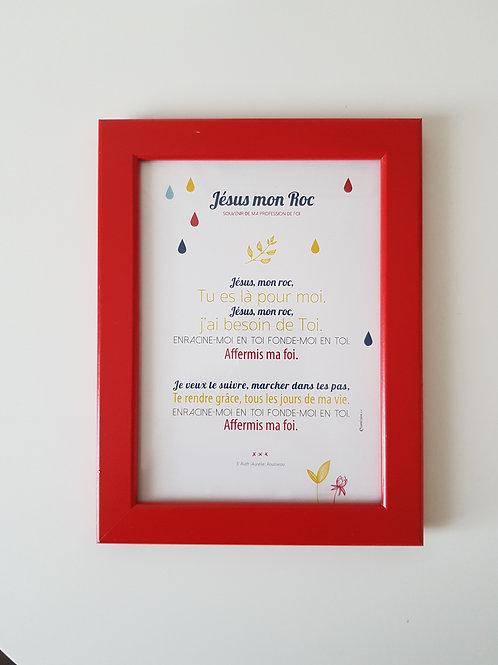 Affiche-prière + cadre rouge JESUS MON ROC