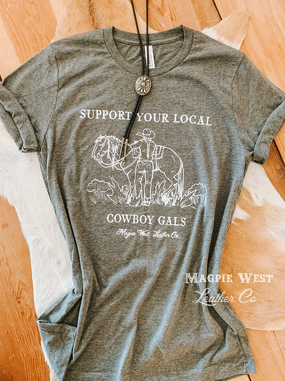 Support Your Local Cowboy Gals Tee