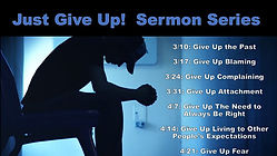 Just Give Up Sermon Series.jpg