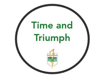 Time and Triumph