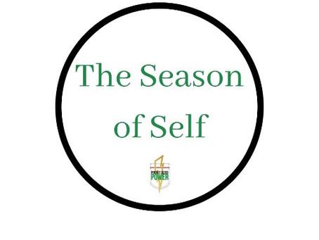 The Season of Self