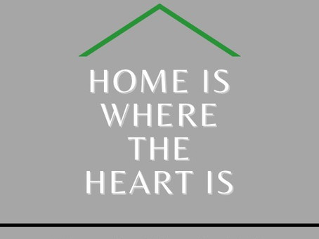 Home is Where the Heart is?