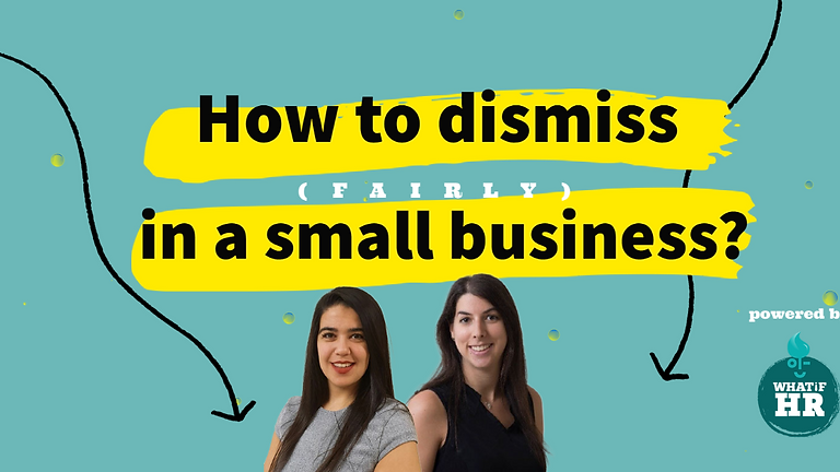 How to dismiss in a small business?