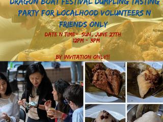 Dragon Boat Festival: Dumpling Tasting Party for LocalHood Volunteers & Friend