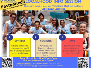 LocalHood Information Session @ Tue,  Feb. 11 at 6.30pm in Central: POSTPONED!!