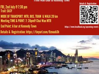 LocalHood Night walk 🚶🏻🏃♀️ along the stunning HK Island Coastline, 2 July @ 7:30: Series-1