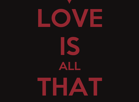 Love I All that Matters