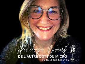 De l'autre côté du micro avec Pénélope Boeuf, La Toile sur Ecoute