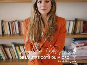 De L'Autre Côté du Micro avec Pauline Grisoni du podcast La Leçon