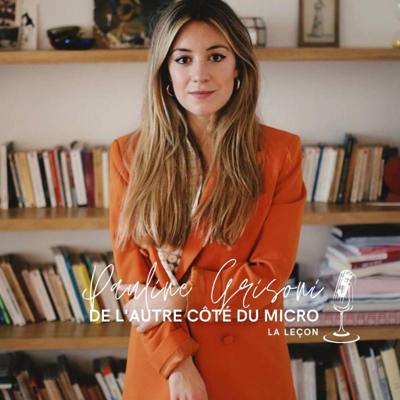 Pauline Grisoni de l'autre côté du micro dans Génération Podcast, par Anne-Fleur Andrle