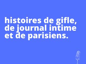 Sélection : histoires de gifle, de journal intime et de parisiens