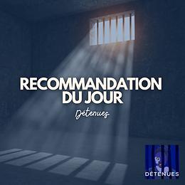 Recommandation : Détenues