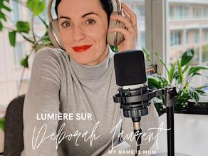 Lumière sur My Name is Mom de Déborah Laurent