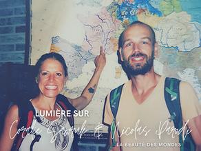 Lumiere sur La Beauté des Mondes avec Coralie & Nicolas