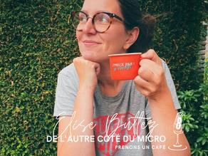 De l'autre côté du micro avec Élise Bultez, du podcast Prenons Un Café