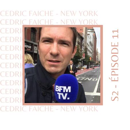 Cedric Faiche : Celui qui était correspondant aux US pour la télé