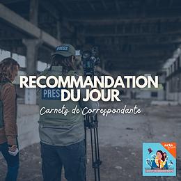 Recommandation : Carnets de Correspondante
