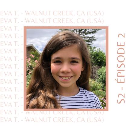 Eva : Celle qui avait suivi ses parents en Californie, deux fois