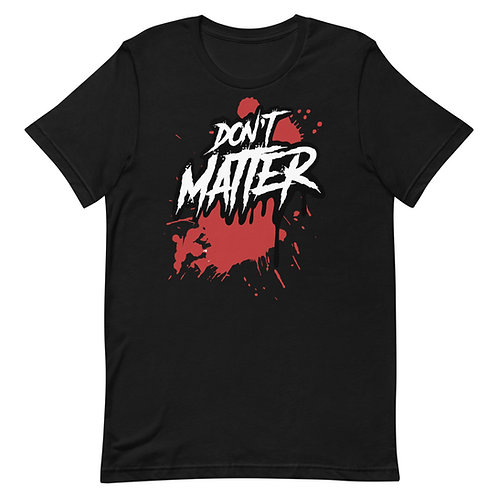 Don't Matter Logo T
