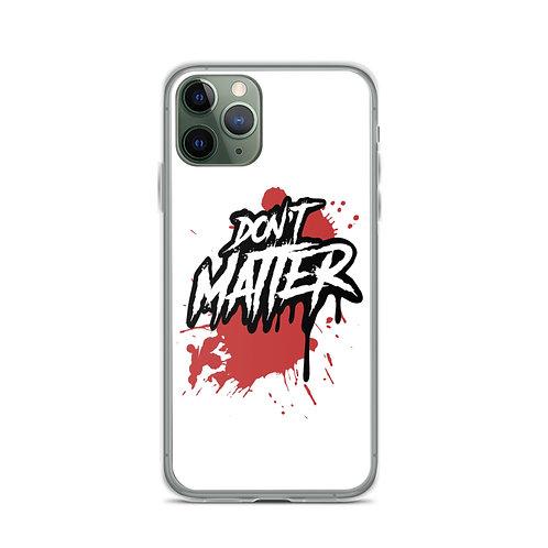 Don't Matter Logo iPhone Case