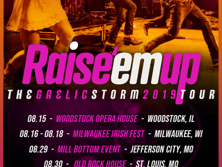 RAISE'EMUP TOUR ANNOUNCED- AUGUST AND SEPT SHOWS
