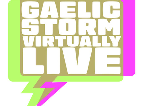 Watch Gaelic Storm Virtually Live every Friday at 5pm central!