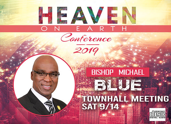 Kingdom of God Town Hall with Bishop Michael Blue CD | Sat  9.14.19