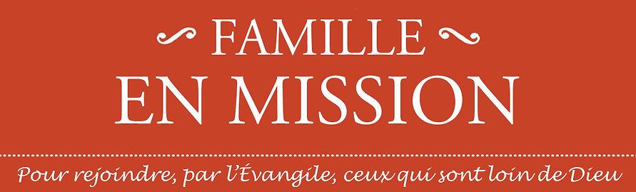 famille en mission familleenmission Benjamin Desruisseaux