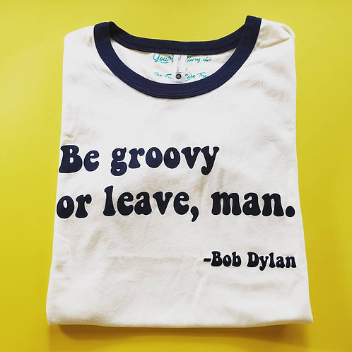 Be Groovy Classic Ringer Tee