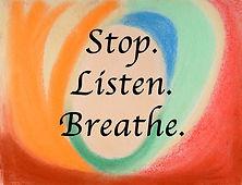 stop listen breathe 2.jpg