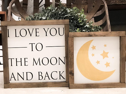 I Love You to the Moon and Back Set - Hand Painted Sign