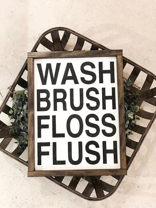 Wash Brush Floss Flush - Hand Painted Sign